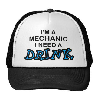 Necesite una bebida - mecánico gorras de camionero
