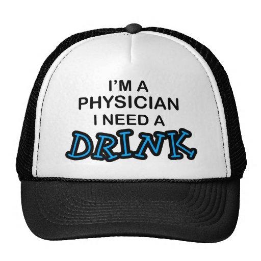 Necesite una bebida - médico gorros