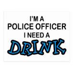 Necesite una bebida - oficial de policía postal