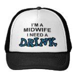 Necesite una bebida - partera gorra