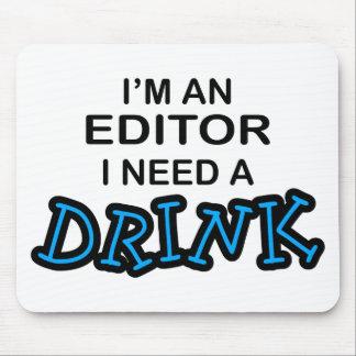Necesite una bebida - redactor tapetes de raton