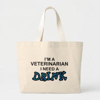 Necesite una bebida - veterinario bolsa tela grande