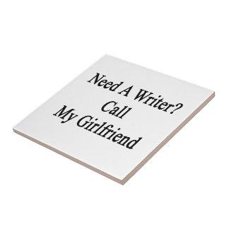 Necesite una llamada del escritor mi novia teja