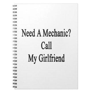 Necesite una llamada del mecánico mi novia libretas