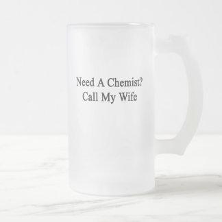 Necesite una llamada del químico mi esposa taza cristal mate