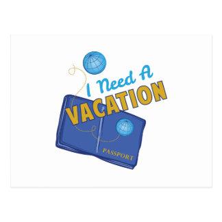 Necesite vacaciones tarjeta postal