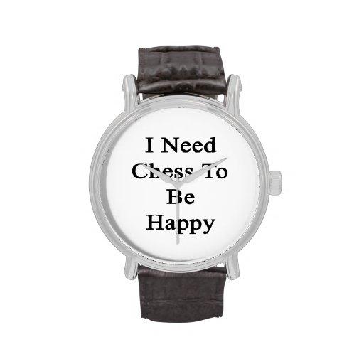 Necesito ajedrez ser feliz relojes