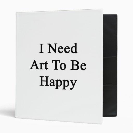 Necesito arte ser feliz