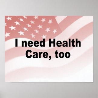 Necesito atención sanitaria también posters