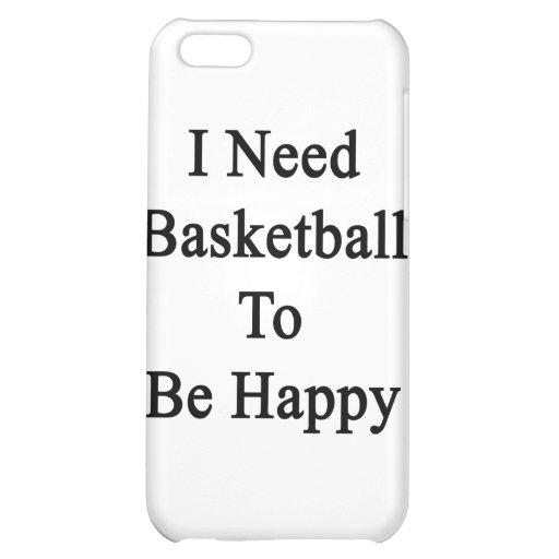 Necesito baloncesto ser feliz