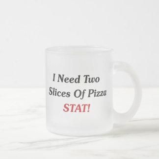 ¡Necesito dos partes de Stat de la pizza! Tazas De Café