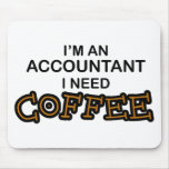 Necesito el café - contable alfombrilla de raton