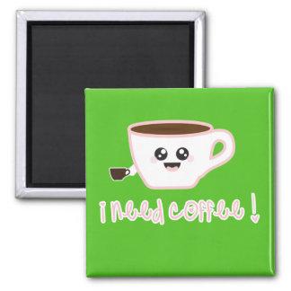 ¡Necesito el café! Imán