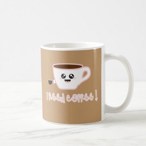 ¡Necesito el café! Taza