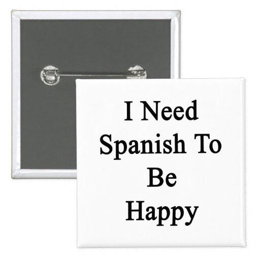 Necesito español ser feliz pins