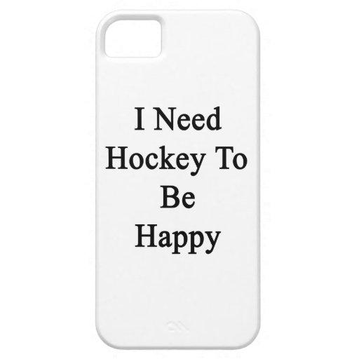 Necesito hockey ser feliz iPhone 5 carcasas