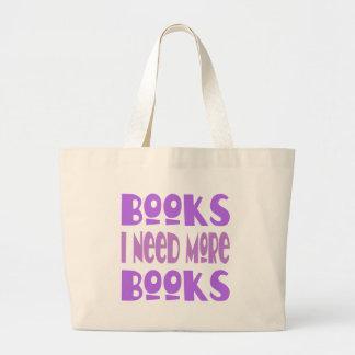 Necesito más libros bolsa tela grande