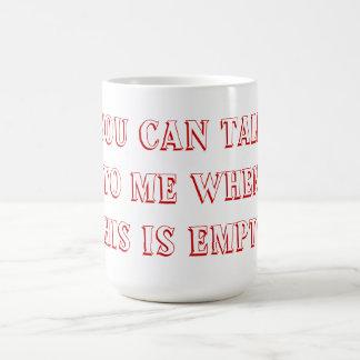Necesito mi café de la mañana taza