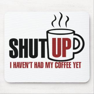 Necesito mi café alfombrillas de raton