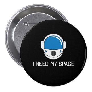 Necesito mi espacio pin redondo 7 cm