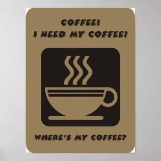 Necesito mi poster del café póster