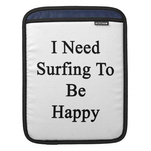 Necesito practicar surf para ser feliz manga de iPad