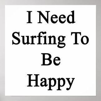 Necesito practicar surf para ser feliz póster