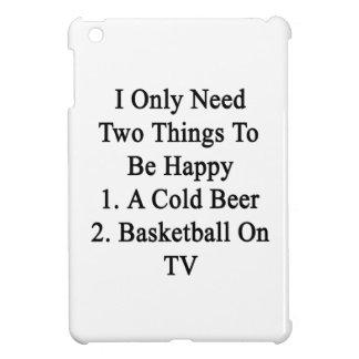 Necesito solamente dos cosas ser 1 feliz a la