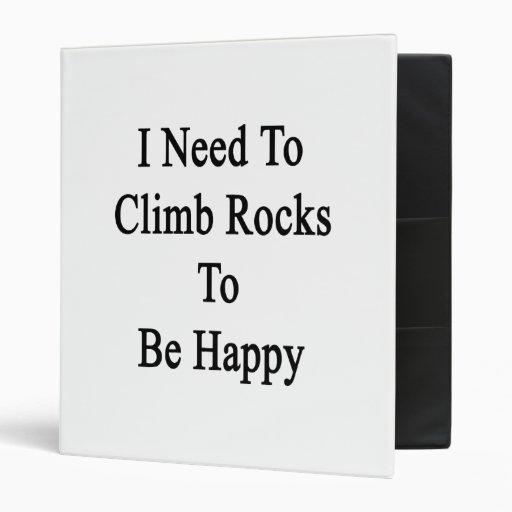 Necesito subir rocas para ser feliz