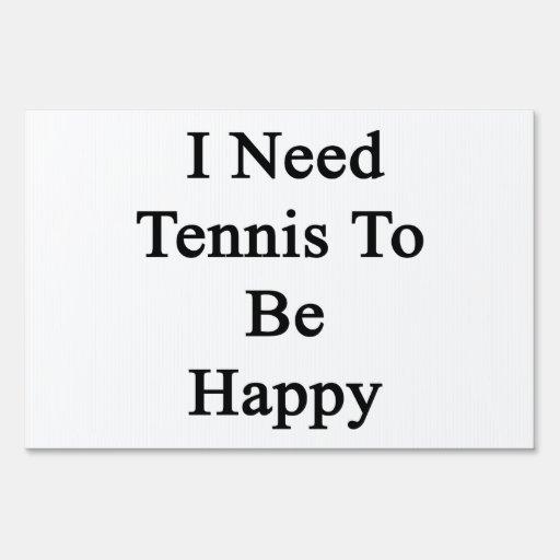 Necesito tenis ser feliz señal