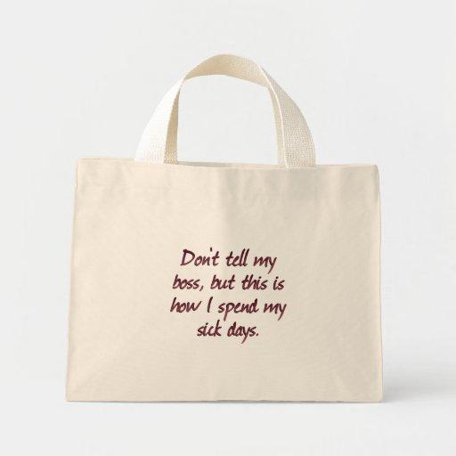 Necesito un día enfermo (sq) bolsa de tela pequeña