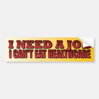 Necesito un trabajo - ObamaCare anti Pegatina De Parachoque