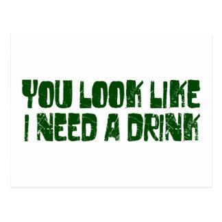 Necesito una bebida tarjeta postal