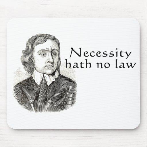 Necessity Hath No Law Mouse Mat