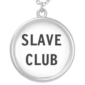 Necklace Slave Club