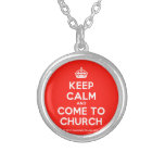 [Crown] keep calm and come to church  Necklaces
