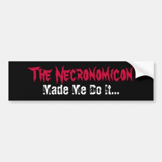 Necronomicon Made Me Do It Funny Bumper Sticker