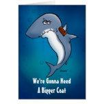 Need A Bigger Coat Shark Blank Inside Card