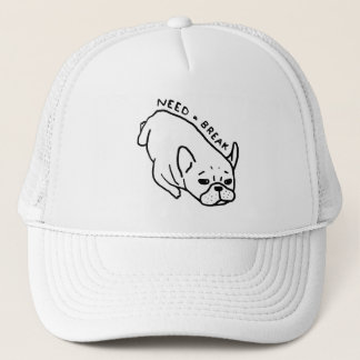Need a break, the cute Frenchie wants a nap Trucker Hat