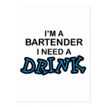 Need a Drink - Bartender Postcard
