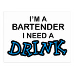 Need a Drink - Bartender Postcard