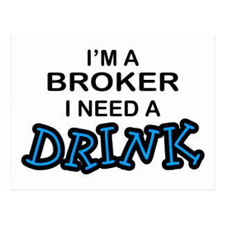 Need a Drink - Broker Postcard