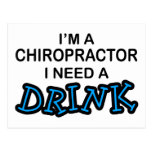 Need a Drink - Chiropractor Postcards