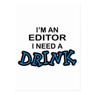 Need a Drink - Editor Postcard