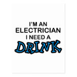 Need a Drink - Electrician Postcard