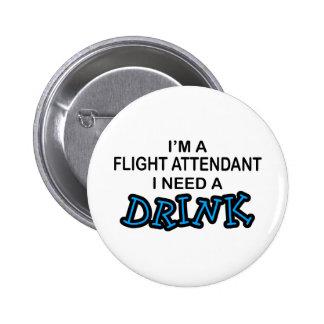 Need a Drink - Flight Attendant Pin