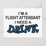 Need a Drink - Flight Attendant Postcard