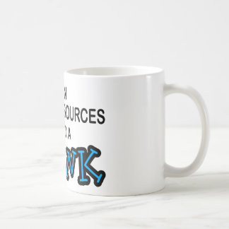 Need a Drink - Human Resources Mugs
