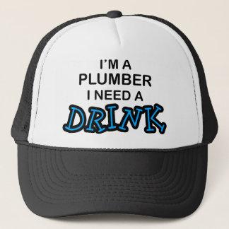 Need a Drink - Plumber Trucker Hat