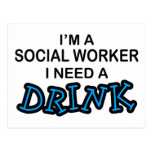 Need a Drink - Social Worker Postcards